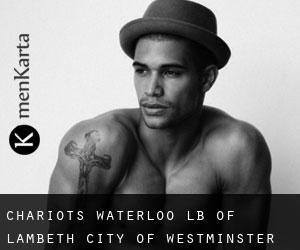 Chariots Waterloo LB of Lambeth City of Westminster